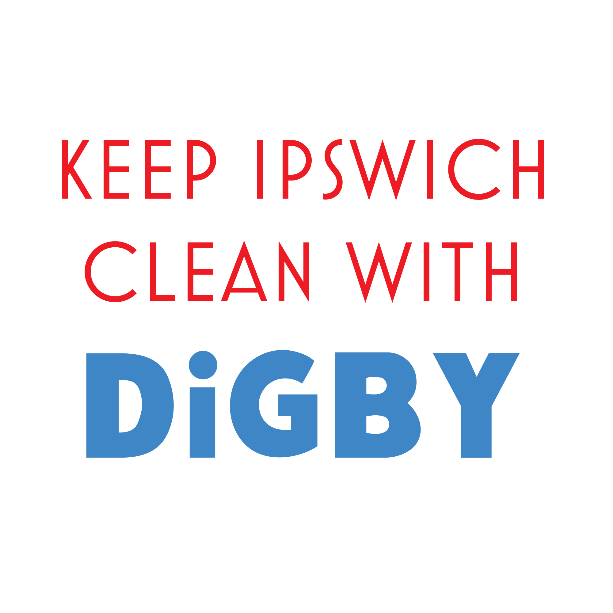 "Red and blue text on a white background that reads ""Keep Ipswich Clean With DiGBY"""
